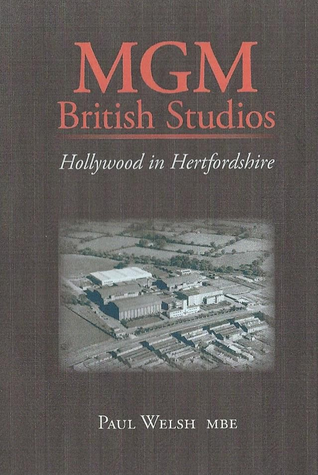 MGM British Studios (Hollywood In Hertfordshire)